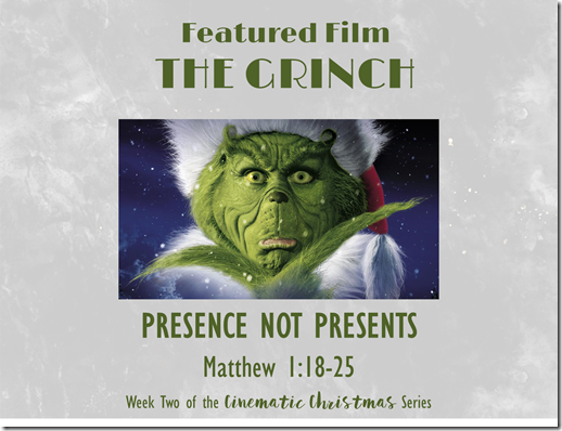 The Grinch--Presence, Not Presents